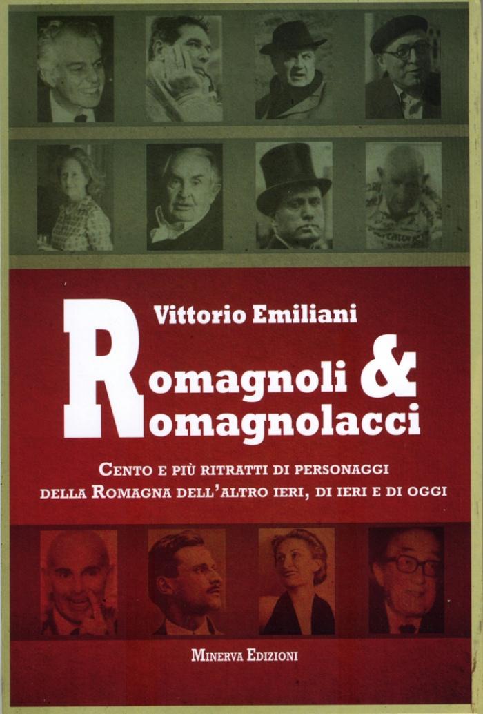 Vittorio Emiliani: Romagnoli & Romagnolacci